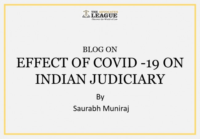 Effect of COVID -19 on Indian Judiciary
