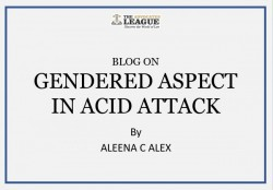 GENDERED ASPECT IN ACID ATTACK