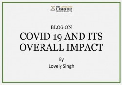 COVID 19 AND ITS OVERALL IMPACT